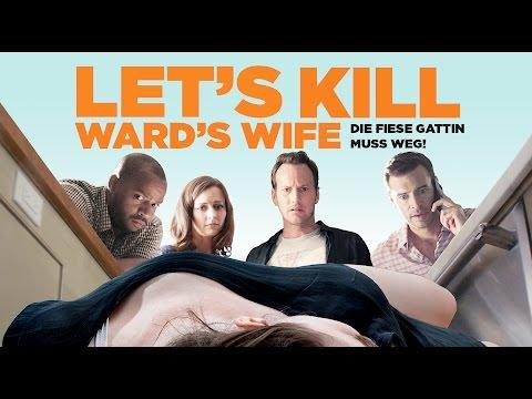 Let's kill Ward's Wife l Trailer Deutsch HD l Patrick Wilson l Donald Faison l Scott Foley