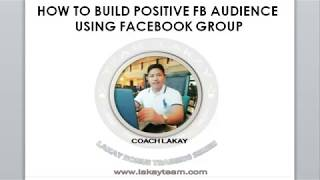 How To Build Active Positive Audience using FB group
