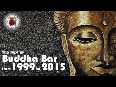 Buddha Bar The Best of Buddha Bar from 1999 to 2015 Downtemp