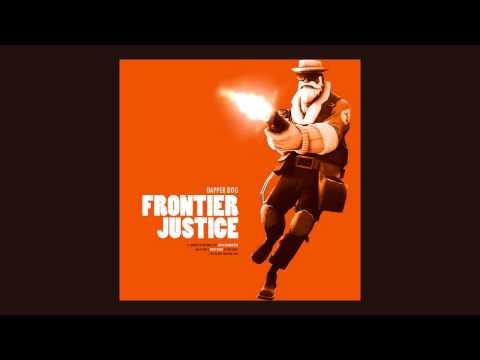 Frontier Justice (Uncle Dane theme) - Dapper Dog