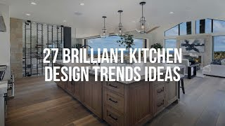 🔴 27 Brilliant KITĊHEN DESIGN TRENDS Ideas