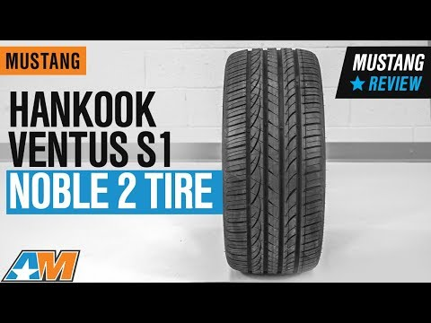 "1979-2019 Mustang Hankook Ventus S1 Noble 2 Tire (17-20"") Review"