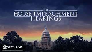 Watch LIVE: Trump Impeachment Hearings: Vindman, Williams, Volker and Morrison testify