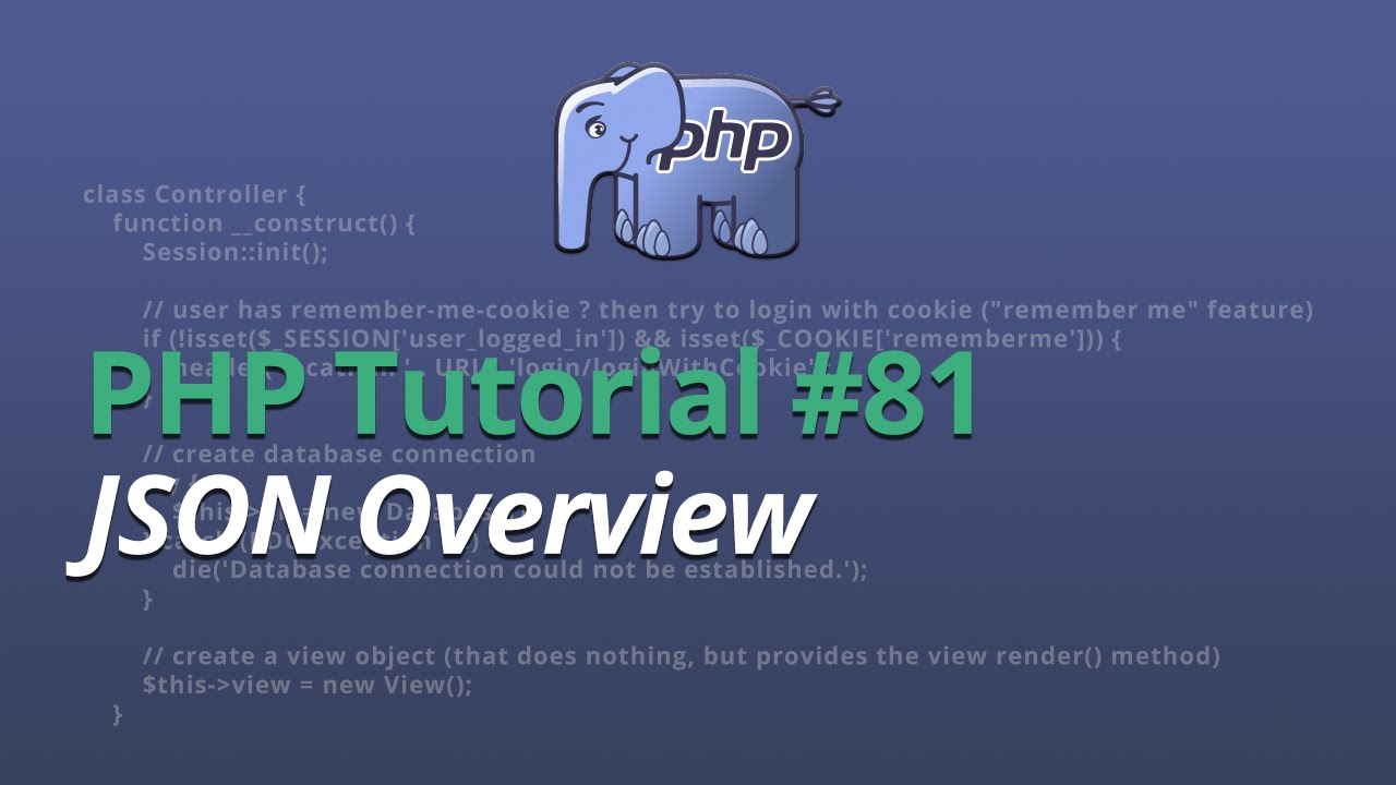 PHP Tutorial - #81 - JSON Overview