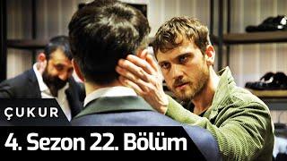 Çukur 4.Sezon 22.Bölüm