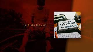 Bob One x Bas Tajpan - Wiesz jak jest (official audio) prod. Bob One