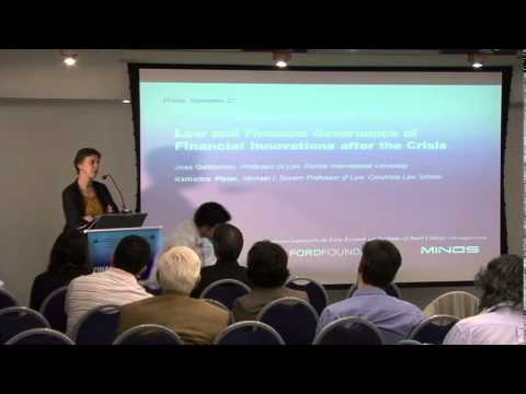 Law and Finance: Governance of Financial Innovations after the Crisis, Session 4
