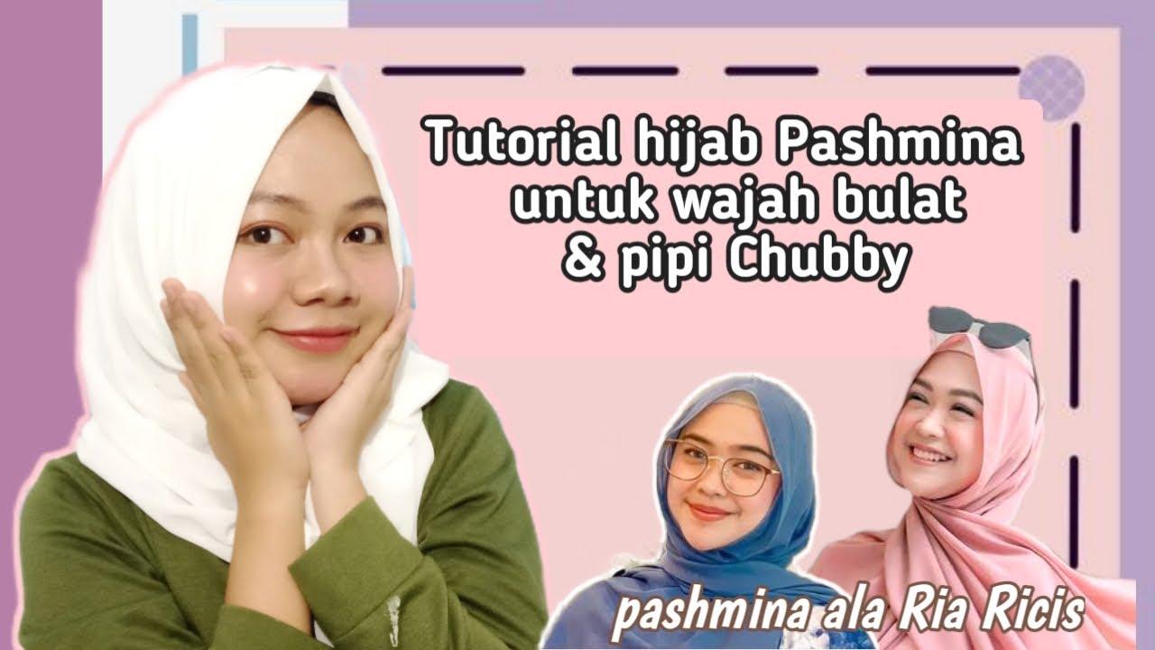 Tutorial Hijab Pashmina Untuk Wajah Bulat Pipi Chubby Tutorial Hijab Ala Ria Ricis Youtube