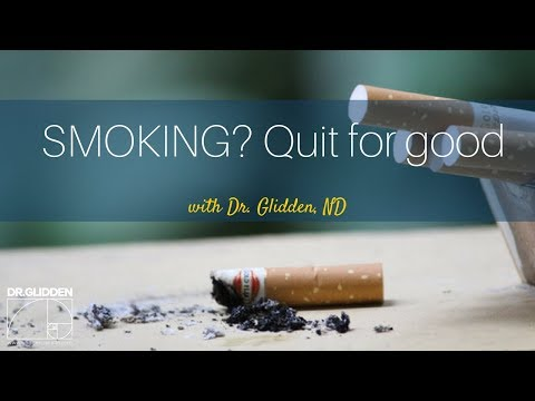 Smoking? Quit For Good by Dr. Glidden