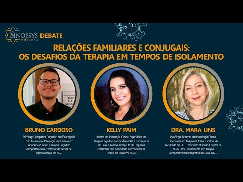 Relações Familiares e Conjugais: os desafios da terapia em tempos de isolamento  | Sinopsys Debate #6