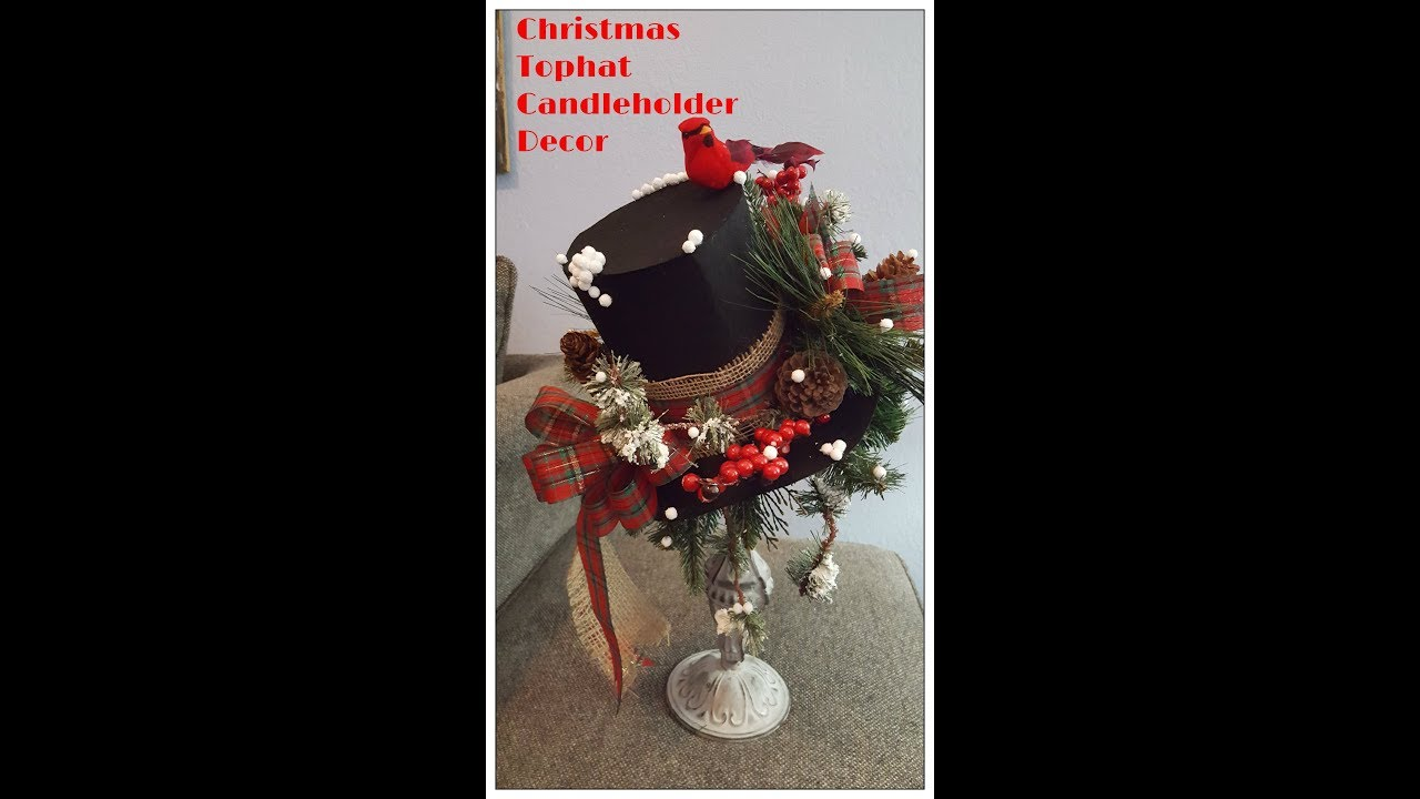 Christmas Top Hat Ornaments.Tricia S Creations Christmas Tophat On Candleholder Arrangement