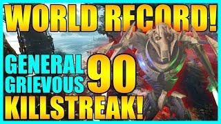 (Old World Record) 90 General Grievous Gameplay/Killstreak - Star Wars Battlefront 2