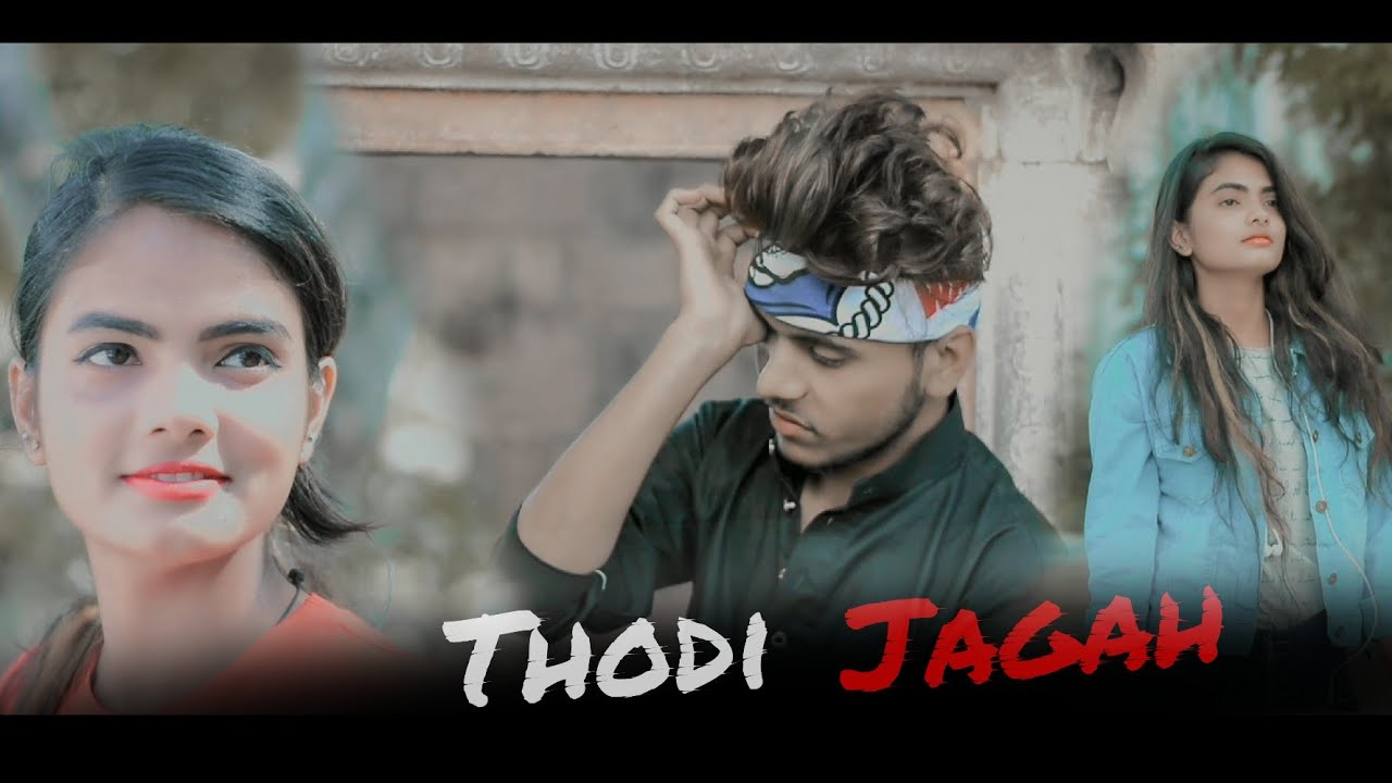 Marjaavaan : Thodi Jagah | Arijit Singh | sad song | Emotional Love Story | new songs 2019 | Love |