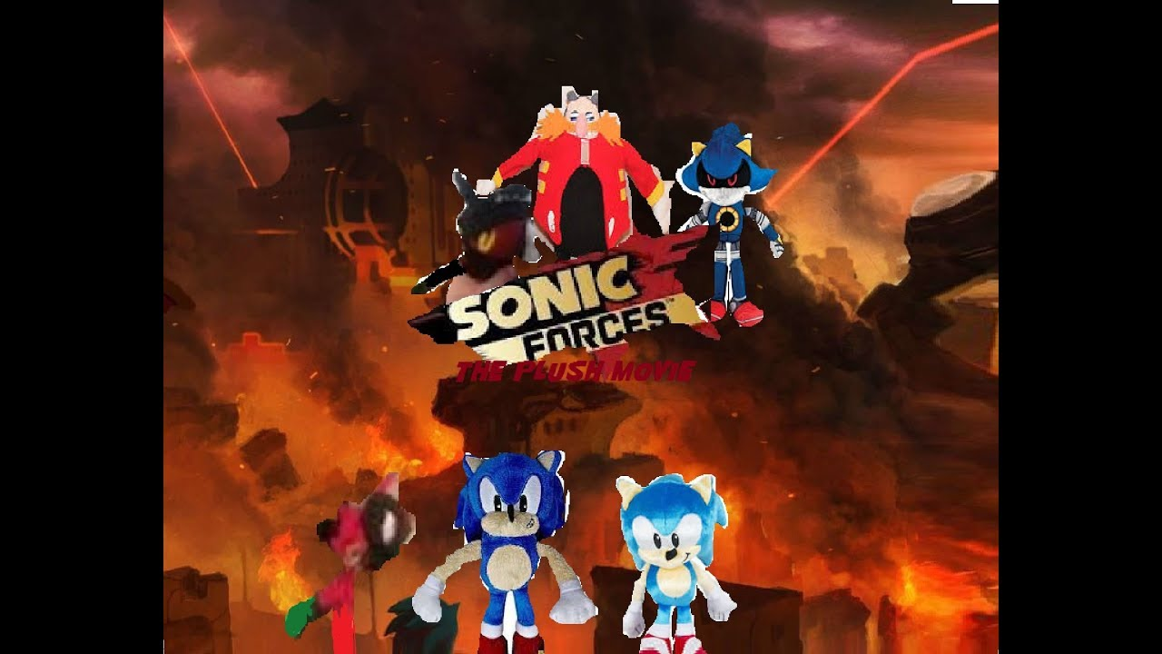 Sonic Forces The Plush Movie Youtube