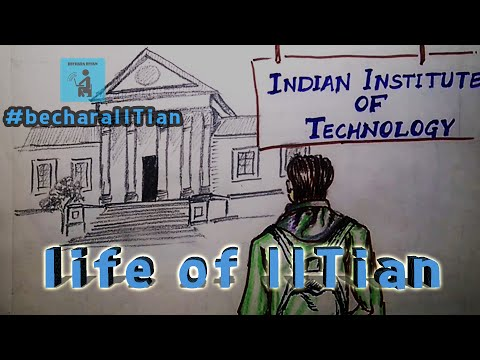An Introduction to Real life of IITians - It starts Here...