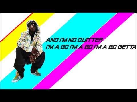 Lil Wayne-No Quitter Go Getter | Lyrics On-Screen