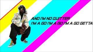 Download Lil Wayne-No Quitter Go Getter | Lyrics On-Screen MP3 song and Music Video