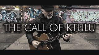 The Call of Ktulu - Metallica [OFFICIAL VIDEO] - Igor Presnyakov - fingerstyle guitar