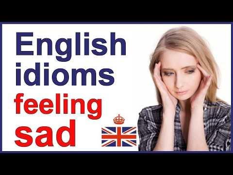 English idioms and expressions - Feeling SAD