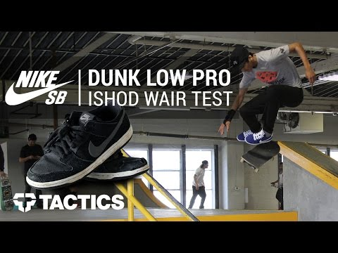 Veja o video -Nike SB Dunk Low Pro Ishod Wair Skate Shoes Wear Test Review – Tactics.com