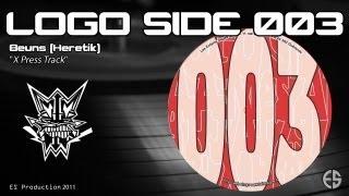 "Logo Side 003 - Beuns [Heretik] - ""X Press Track"""