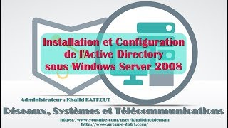 Installation et Configuration de l'Active Directory sous Windows Server 2008 (KHALID KATKOUT)