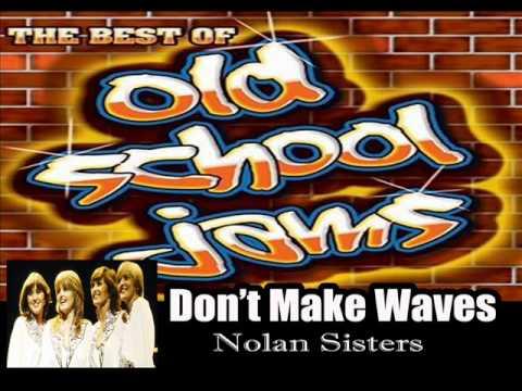 DONT MAKE WAVES Nolan Sisters