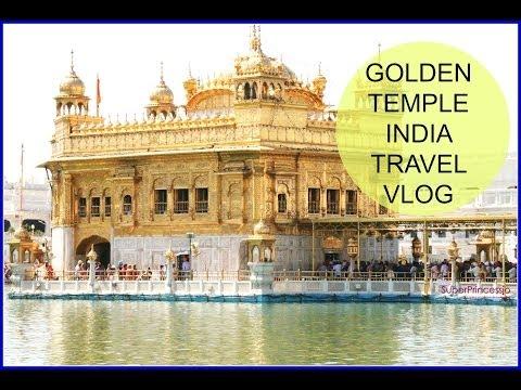 Golden Temple Amritsar Punjab India Travel Vlog +BLOOPERS + Hindi Vlog SuperPrincessjo Lifestyle