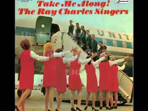 The Ray Charles Singers / Take Me Along 1968