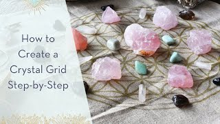 How to Create a Crystal Grid Step by Step
