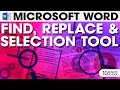 MS Word Find Replace & Select | Tutorial 16
