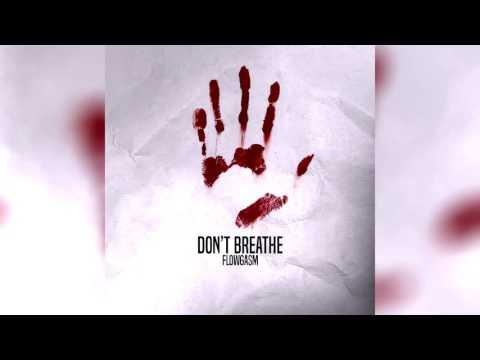 Don't breathe - ProdByFlowGasm (HOPSIN x JOYNER LUCAS TYPE BEAT)