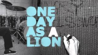 """One Day As A Lion - """"If You Fear Dying"""" (Full Album Stream)"""