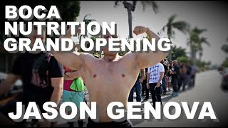 BOCA NUTRITION GRAND OPENING | JASON GENOVA