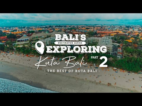 THE BEST OF KUTA BALI
