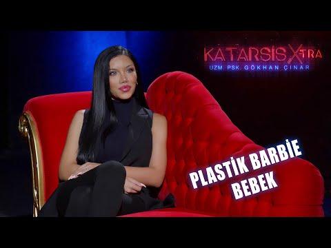 """Katarsis X-TRA: Plastik Barbie Bebek Beren Güney: """"Ben Kendimi Hep Yetersiz Hissettim."""""""