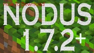 How to Download and Install Nodus 1.7.4- Minecraft