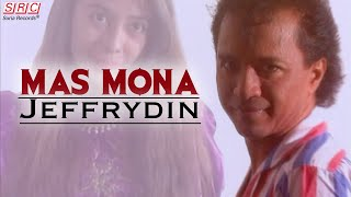 Jeffrydin - Mas Mona (Offiicial Video - HD)