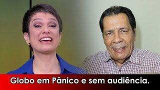 TV Globo em Pânico - Audiência Despenca.