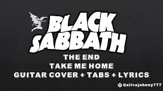 Black Sabbath - The End - Take me home - Guitar cover with tabs & lyrics