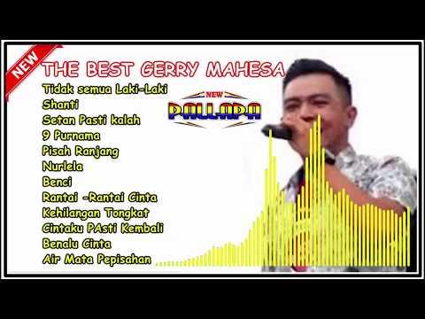 THE BEST GERRY MAHESA NEW PALLAPA 2018 ~ ENAK DIDENGAR