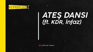 6) İnfaz (ft. Joker & Kdr) - Ateş Dansı (Produced by İnfaz)