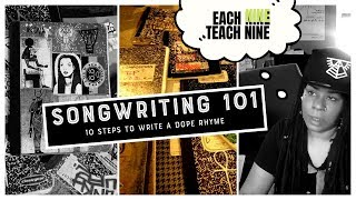 SONGWRITING 101: 10 Steps To Write A Dope Rhyme With Novakane Omega