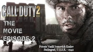 Call Of Duty 2: The Movie - Episode #2 - Demolition