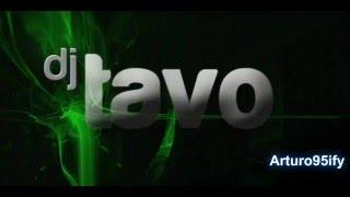 DJ Tavo Yo te lo dije Mix (2013)