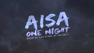 Aisa - One Night (Prod. Las Venus & J Maine) RnBass