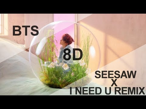 BTS (방탄소년단) - SEESAW X I NEED U REMIX (PROD BY SUGA)  [8D USE HEADPHONE] 🎧