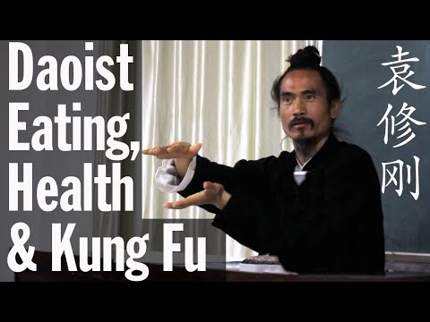 Daoist Secrets to Eating for Health Cultivation and Kung Fu-Tai Chi Training | Yuan Xiu Gang 袁修刚