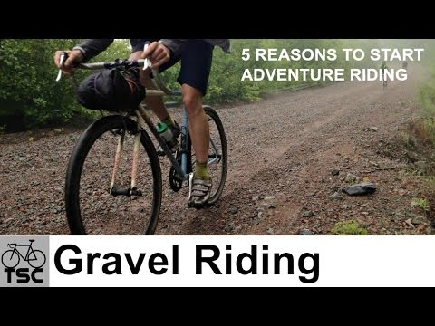 Gravel Grinding: Quick 5 Reasons to Start Going on Adventure Rides