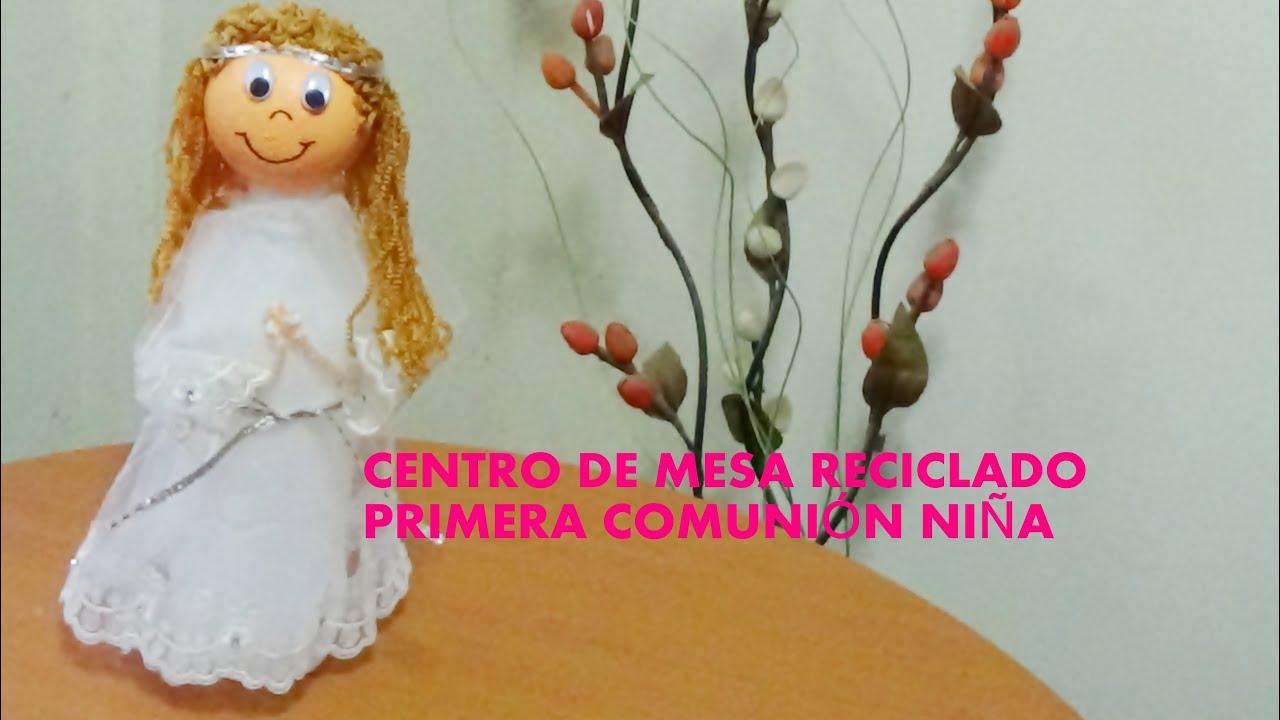 Centro de mesa reciclado primera comuni n ni a youtube - Centros de mesa para comunion de nina ...